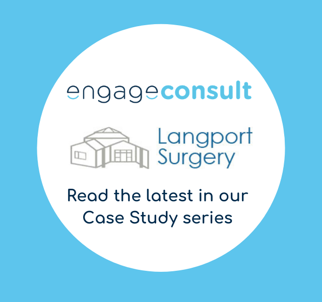 Langport Surgery: Embedding a remote total triage model with Engage Consult 1